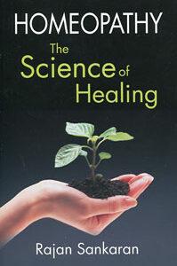 Sankaran R. - Homeopathy - The Science of Healing