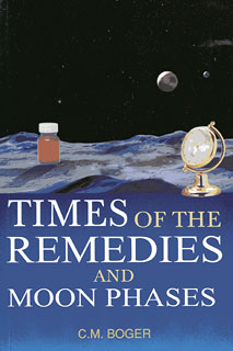 Boger CM. - Times of the Remedies & Moon Phases