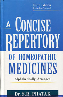 Phatak S.R. - A Concise Repertory of Homeopathic Medicines