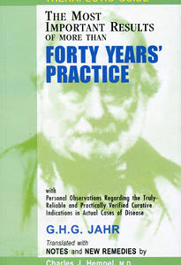 Jahr G.H.G. - Therapeutic Guide: Forty Years' Practice