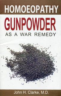 Clarke J.H. - Gunpowder as a War Remedy