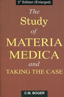 Boger C.M. - The Study of Materia Medica and Taking The Case