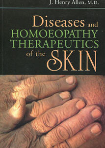 Allen J.H. - Diseases and Homoeopathy Therapeutics of the Skin