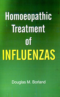 Borland D.M. - Homoeopathic Treatment of Influenzas