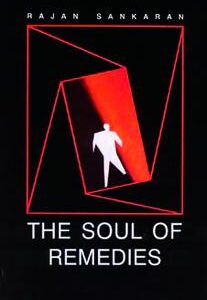 Sankaran R. - The Soul of Remedies