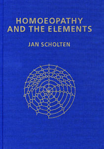 Scholten J. - Homoeopathy and the Elements