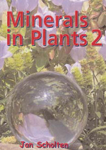 Scholten J. - Minerals in Plants 2