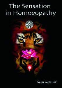Sankaran R. - The Sensation in Homoeopathy