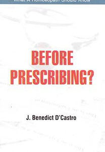 D'Castro J.B. - Before Prescribing?