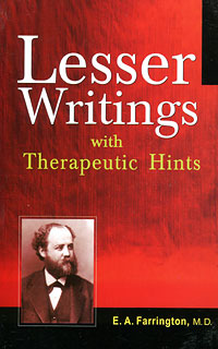 Farrington E.A. - Lesser Writings with Therapeutic Hints