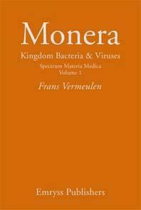 Vermeulen F. - Monera Kingdom Bacteria & Viruses - Spectrum Materia Medica Volume 1