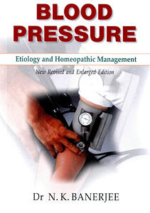 Banerjee N.K. - Blood Pressure - Etiology and Homeopathic Management