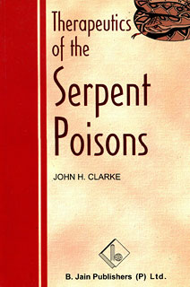 Clarke J.H. - Therapeutics of the Serpent Poisons