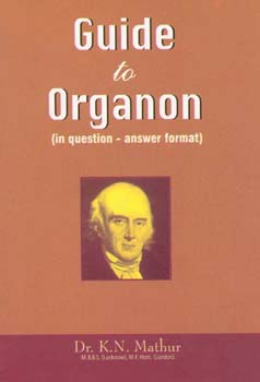 Mathur K.N. - Guide to Organon - In question - answer format