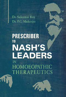 Roy S. / Mukerjee P.C. - Prescriber to Nash's Leaders in Homoeopathic Therapeutics