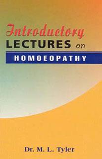 Tyler M.L. - Introductory Lectures on Homoeopathy