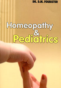 Foubister D. - Homeopathy & Pediatrics