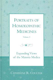Coulter C.R. - Portraits of Homoeopathic Medicines Vol.3