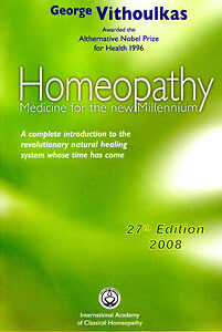 Vithoulkas G. - Homeopathy Medicine for the New Millenium - 27th Edition 2008