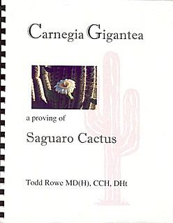 Rowe T. - Carnegia Gigantea - A proving of Saguaro Cactus