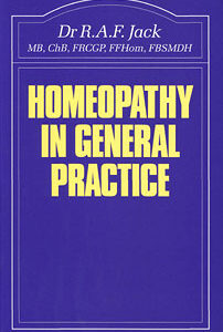 Jack R.A.F. - Homeopathy in General Practice