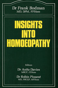 Bodman F. - Insights into Homoeopathy