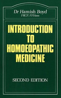 Boyd H.W. - Introduction to Homoeopathic Medicine