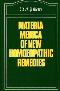 Julian O.A. - Materia Medica of New Homoeopathic Remedies