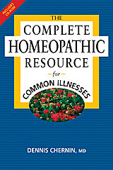 Chernin D. - The Complete Homeopathic Resource for Common Illnesses - Interactive CD Inside