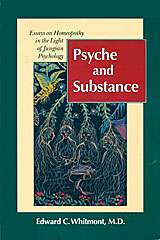 Whitmont E.C. - Psyche and Substance - Essays on Homeopathy in the Light of Jungian Psychology