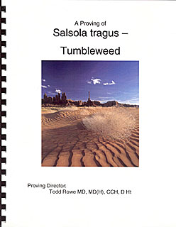 Rowe T. - A proving of Salsola tragus - Tumbleweed