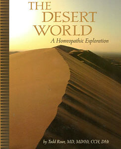 Rowe T. - The Desert World - A Homeopathic Exploration incl. CD