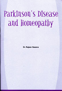 Saxena R. - Parkinson's Disease and Homeopathy