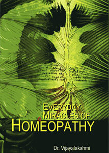 Vijayalakshmi - Everyday Miracles of Homeopathy