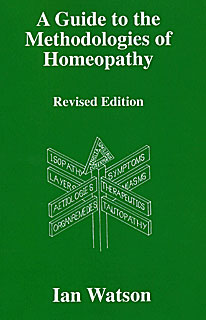 Watson I. - A Guide to the Methodologies of Homeopathy