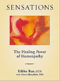 Ran I. - Sensations: The Healing Power of Homeopathy