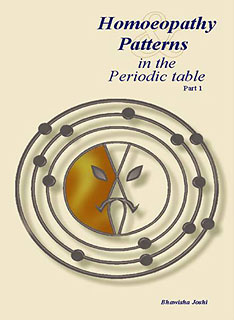 Joshi B. - Homoeopathy & Patterns in the Periodic table - Part 1