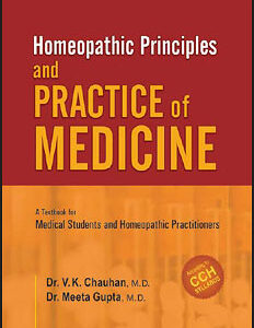Chauhan V.K. / Gupta M. - Homeophatic Principles and Practice of Medicine