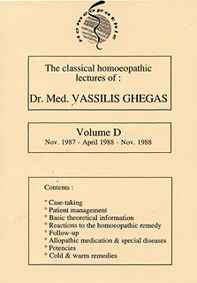 Ghegas V. - Classical Homeopathic Lectures - Volume D