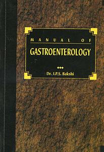 Bakshi J.P.S. - Manual of Gastroenterology