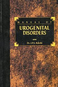 Bakshi J.P.S. - Manual of Urogenital Disorders