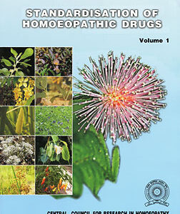 CCRH - Standardisation of Homoeopathic Drugs - Volume 1