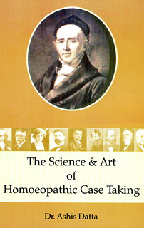 Datta A. - The Science & Art of Case Taking