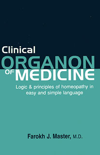 Master F.J. - Clinical Organon of Medicine - Logic & principles of homeopathy in easy and simple language