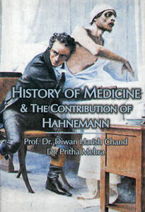 Chand H.D. / Mehra P. - History of Medicine & the Contribution of Hahnemann