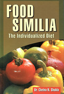 Shukla C. - Food Similia: The Individualized Diet
