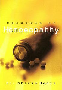 Wadia S.R. - Handbook of Homoeopathy