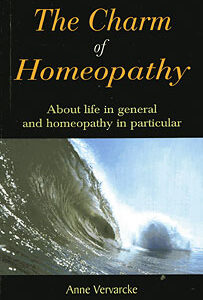 Vervarcke A. - The Charm of Homeopathy - About life in general and homeopathy in particular