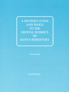 Sault D. - A Modern Guide and Index to the Mental Rubrics of Kent´s Repertory