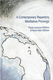 Leszczuk P. / Main K. - A Contemporary Repertory Meditative Provings